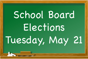 School board, budget vote set for May 21